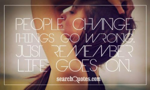 31525 20130201 132959 life quotes 07 Life Goes On Quotes Tupac