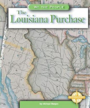 "Start by marking ""The Louisiana Purchase"" as Want to Read:"