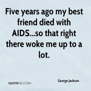 My Best Friend Died Quotes