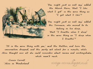 Alice in Wonderland: A Mad Tea-Party' - Lewis Carroll