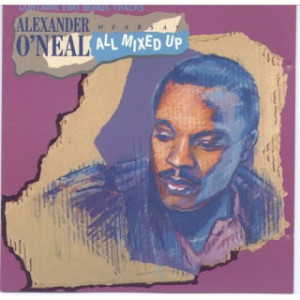alexander o neal hearsay all mixed up all mixed up alexander o neal ...