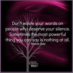 Don't waste your words...