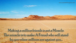 friendship-quotes-thoughts-Miracle-real-friend.jpg