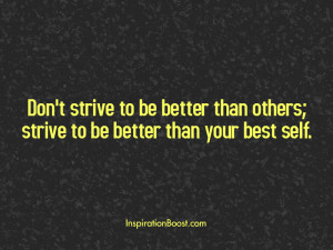 Strive for better self quotes