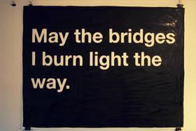 Quotes about Burning_Bridges