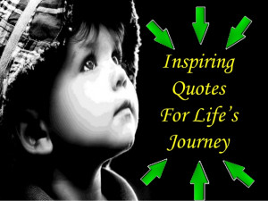 Inspiring Quotes for Life's Journey