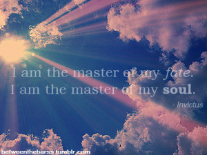 quote-book:Invictus, a poem by William Ernest Henley.- featured in ...