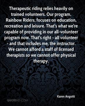 program, Rainbow Riders, focuses on education, recreation and leisure ...