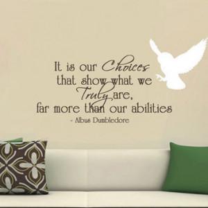... Wall Decal It is our choices Dumbledore Large wall quote with owl
