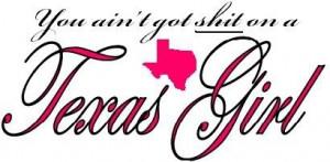 Texas Slogans And Quotes   texasgirl.jpg