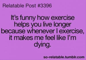 exercising makes you live longer funny quotes