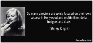 More Shirley Knight Quotes