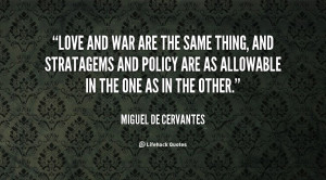 quote-Miguel-De-Cervantes-love-and-war-are-the-same-thing-56328.png