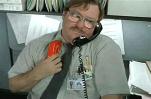 Office Space Stapler Guy The stapler guy in