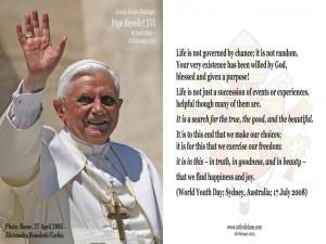 Pope Benedict XVI: Photo, 27 April 2005; Quotation, 17 July 2008