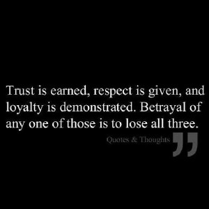 Trust - Respect - Loyalty