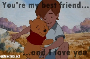 winnie the pooh – You're my best friend and I love you