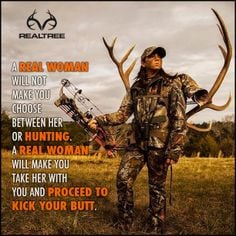 hunting quotes, women hunt, fishing quotes for girls, camo, hunting ...