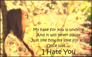 Hate Poems For Your Ex I hate you quote for ex-