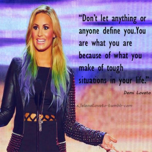 Demi lovato quotes sayings your life real
