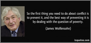 ... preventing it is by dealing with the question of poverty. - James
