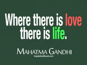 Mahatma gandhi love life quotes