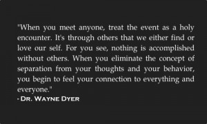 CONTINUATION WAYNE DYER QUOTES WITH IMAGES ---VISUALIZATION PART 73 ...