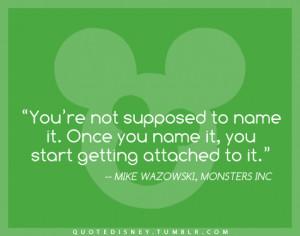 Monsters Inc Mike Wazowski Quotes Monsters inc mike wazowski