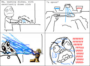 Rage: Me Washing Dishes With Excellently Drawn Sink When Suddenly A ...