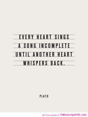 every-heart-sings-a-song-plato-quotes-sayings-pictures.jpg