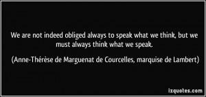 ... Anne-Thérèse de Marguenat de Courcelles, marquise de Lambert Quotes