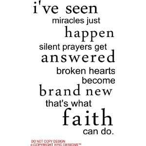 ... Hearts Become Brand New That's What Faith Can Do - Faith Quotes