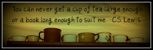 Think Quotes It's Friday: Cup of Tea