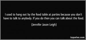 More Jennifer Jason Leigh Quotes
