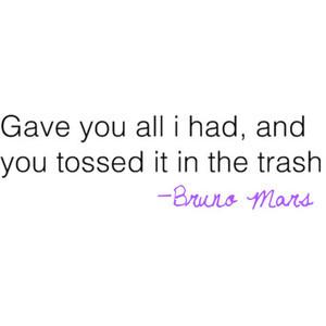 Grenade Bruno Mars quote. ♥