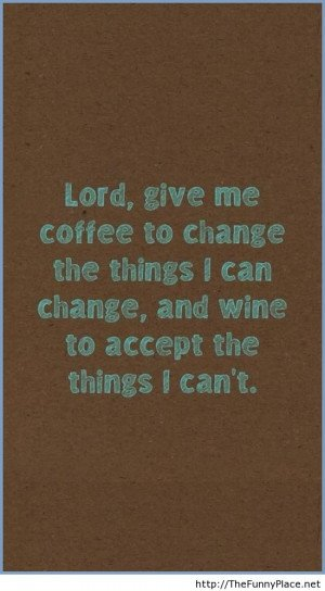 Give me coffee and wine – Funny Pictures, Awesome Pictures, Funny ...