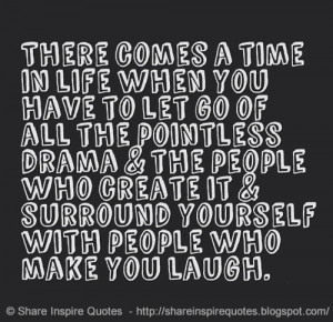 ... drama & the people who create it & surround yourself with people who