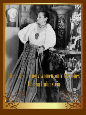 home list of quotation by helena rubinstein helena rubinstein quote 4