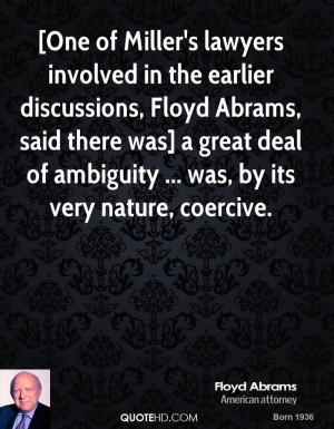 ... was] a great deal of ambiguity ... was, by its very nature, coercive