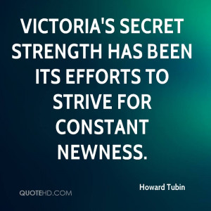 Victoria's Secret strength has been its efforts to strive for constant ...