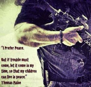 prefer peace but if trouble must come let it come in my time so that ...