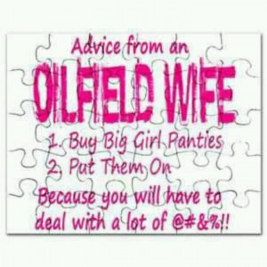 For all the aspiring Oilfield wives