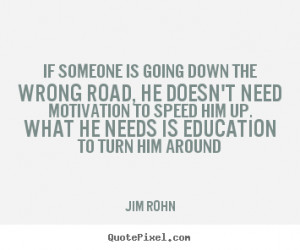 good motivational quotes from jim rohn customize your own quote image