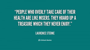 quote-Laurence-Sterne-people-who-overly-take-care-of-their-83960.png