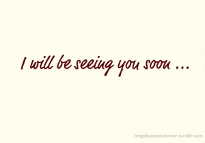 See You Soon Quotes