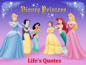 Disney Princess Life's Quotes!!!