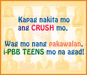 ... Teens Funny Quotes and Pinoy Big Brother Teen Edition 4 Funny Sayings