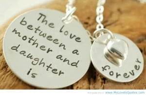 Ever Lasting Love Between two members quotes on mother