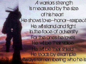 warriors strength is measured by the size of his heart