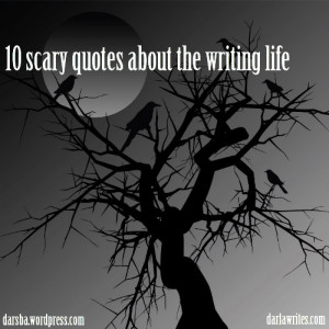 Here are quotes from authors that reveal some scary things you might ...